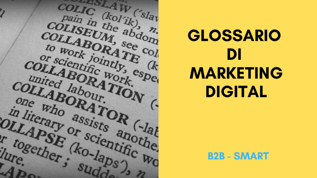 Glossario di Marketing Digital (Inbound e Outbound Marketing)