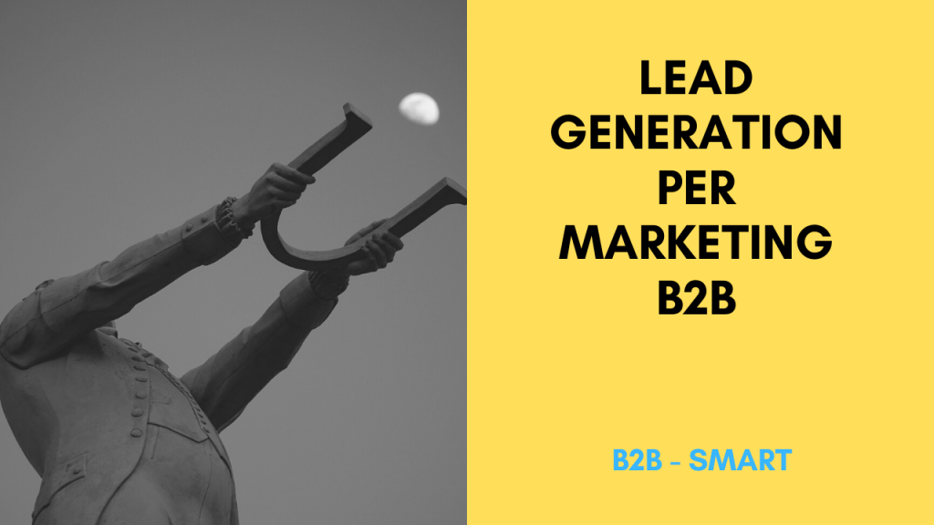 Lead Generation per Marketing B2B