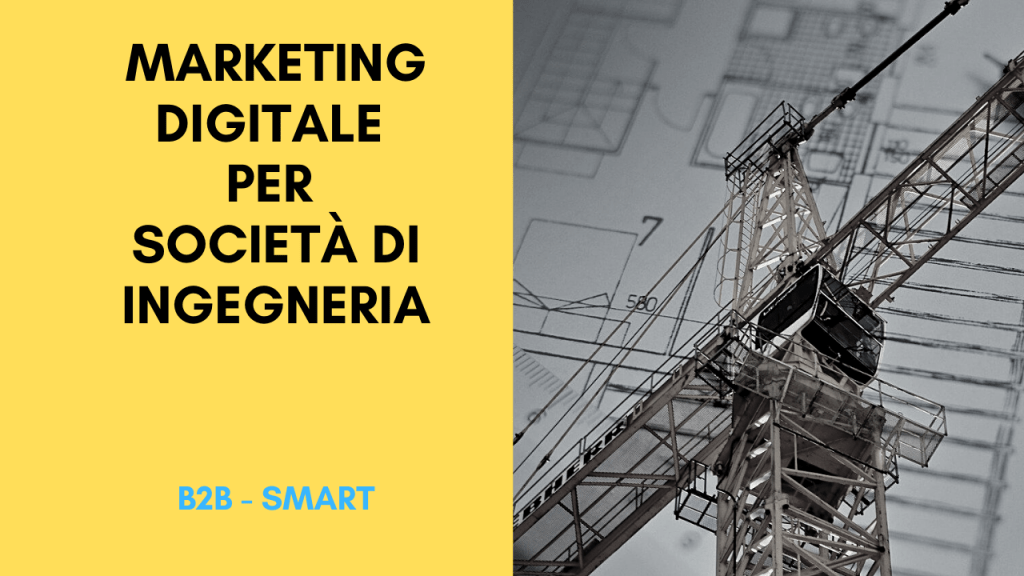 Marketing Digitale per Società di Ingegneria