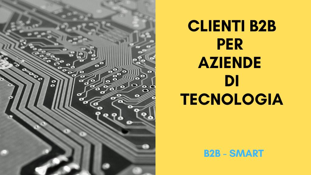acquisire Clienti B2B per aziende di Tecnologia