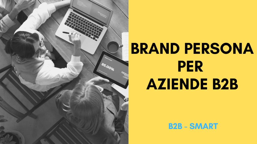 Brand Persona per aziende B2B