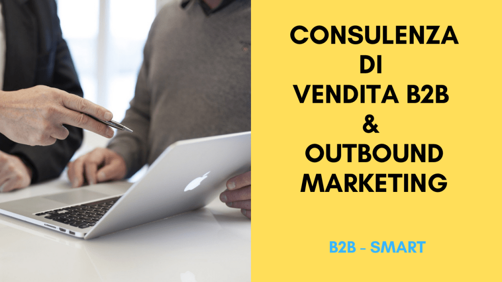 Consulenza di Vendita B2B & Outbound Marketing