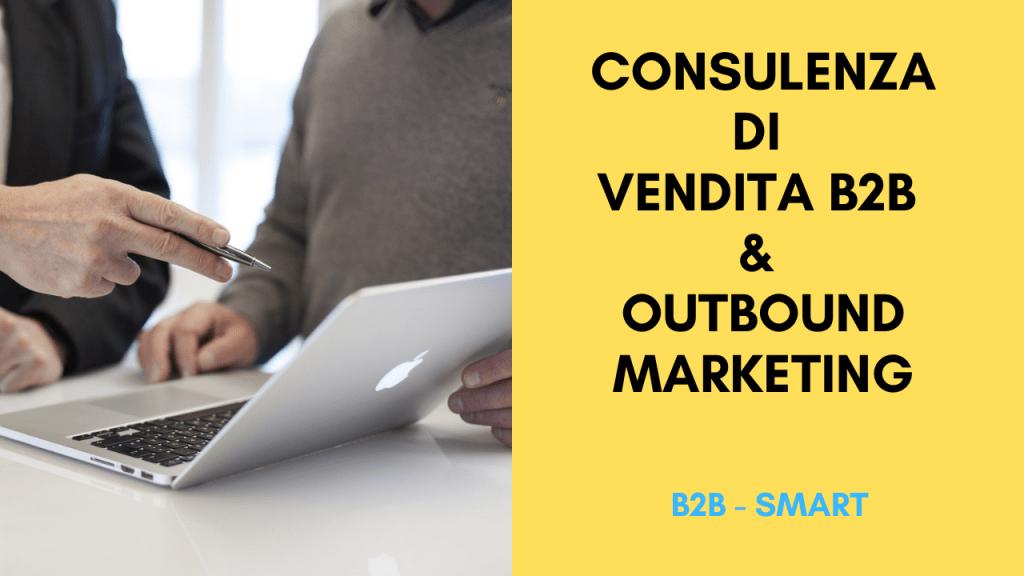Consulenza di Vendita B2B & Outbound Marketing
