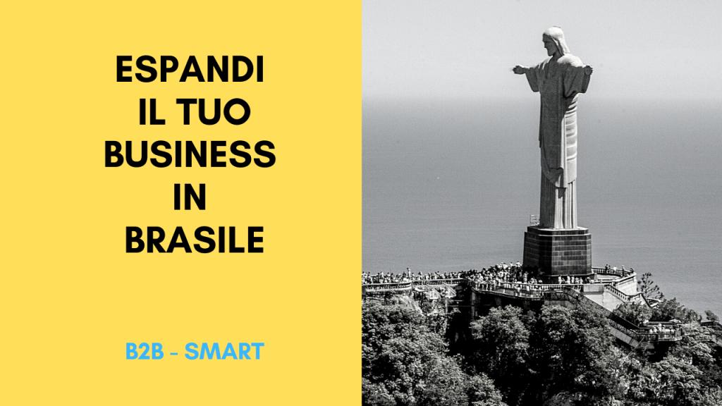 ESPANDI IL TUO BUSINESS IN BRASILE