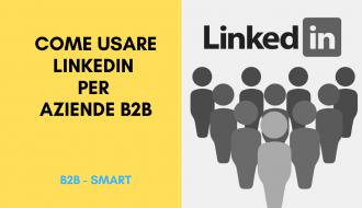 come usare linkedin per aziende b2b