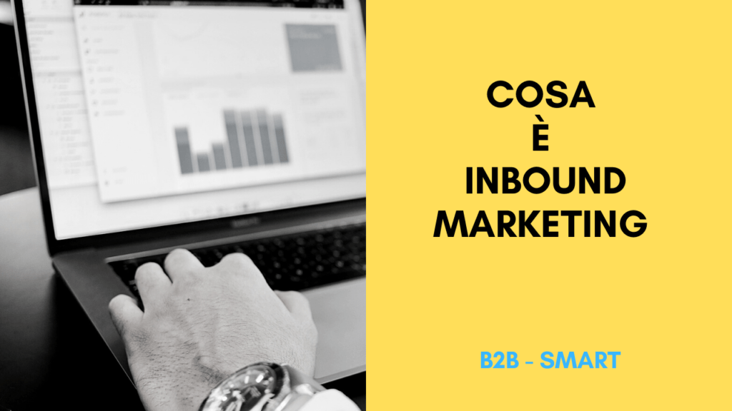 Inbound marketing cos'è e come si implementa